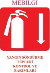 Yangın Söndürme Tüpü Kontrol ve Bakımları
