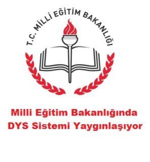 Milli Eğitim Bakanlığında DYS Sistemi Yaygınlaşıyor