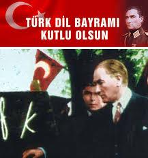 Dil Bayramı Nedir, Dil devrimi ve Türk Dil Bayramı İle İlgili Kısa Bir Yazı