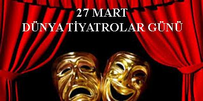 dünya tiyatrolar günü 2017 ile ilgili görsel sonucu