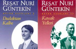 Reşat Nuri Güntekin'in Kısaca Hayatı ve Eserleri